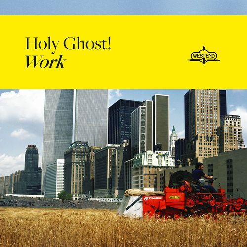 Holy Ghost! - Work (2019)