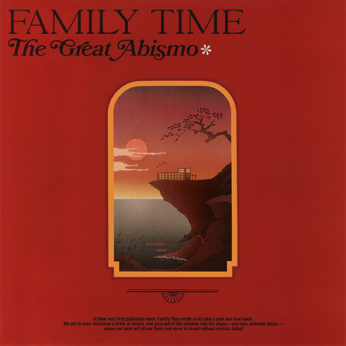Family Time - The Great Abismo (2019)